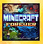 Minecraft Forever from Phantaboulous