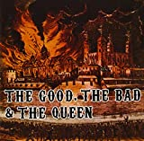 The Bad & the Queen, the Good Good Bad & Queen