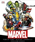Peter Sanderson Marvel Year by Year: A Visual Chronicle