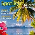 Spotlight Audio - Hawaii. 10/2011: Englisch lernen Audio - Hawaii Hörbuch von  div. Gesprochen von:  div.