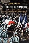 Le Ballet des morts: Etat, arm�e, fam...