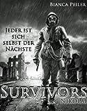 Nikolai - Jeder ist sich selbst der Nächste (Survivors 1)