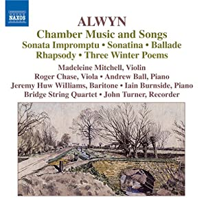 William Alwyn: Chamber Music and Songs by Naxos