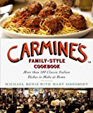 img - for Carmine's Family-Style Cookbook: More Than 100 Classic Italian Dishes to Make at Home book / textbook / text book