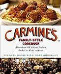 Carmine's Family-Style Cookbook: More...