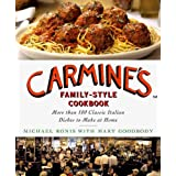 Carmine's Family-Style Cookbook: More Than 100 Classic Italian Dishes to Make at Homeby Michael Ronis