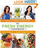 Fresh Energy Cookbook: Detox Recipes To Supercharge Your Life