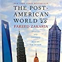 The Post-American World 2.0 Audiobook by Fareed Zakaria Narrated by Fareed Zakaria