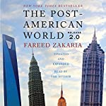 The Post-American World 2.0 | Fareed Zakaria