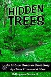 Hidden in the Trees (Bellingwood Book 1)