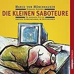 Die kleinen Saboteure: So managen Sie die inneren Schweinehunde im Unternehmen | Marco von Münchhausen,Hermann Scherer