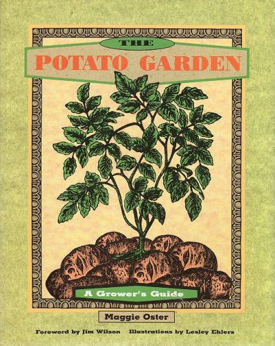 The Potato Garden: A Grower's Guide, Oster, Maggie