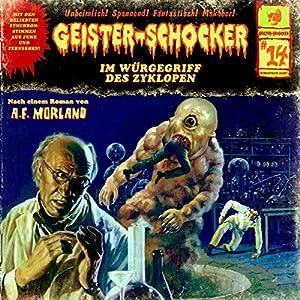 Im Würgegriff des Zyklopen (Geister-Schocker 14) Hörspiel