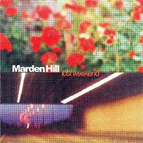 The Lost Weekend - A Marden Hill Collection
