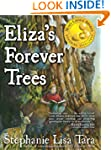 Eliza's Forever Trees (Mom's Choice A...