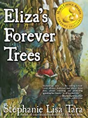 Eliza's Forever Trees (Mom's Choice Awards Gold Medal Winner)