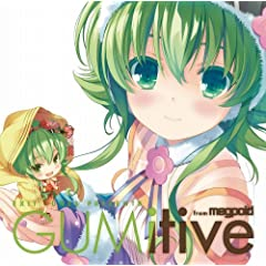 EXIT TUNES PRESENTS GUMitive from Megpoid(Vocaloid) �W���P�b�g�C���X�g���[�^�[�F�����g�����iQP:flapper�j(���ʌ���I���W�i���X�g���b�v�t��)
