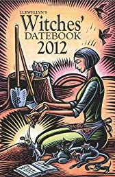 Llewellyn's 2012 Witches' Datebook (Annuals - Witches' Datebook)