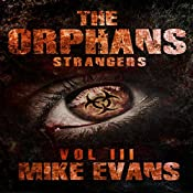 Strangers: The Orphans, Book 3 | Mike Evans