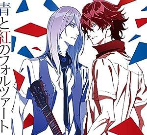 TVアニメ「 スカーレッドライダーゼクス 」オープニングテーマ「 青と紅のフォルツァート 」