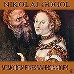 Memoiren eines Wahnsinnigen | Nikolai Gogol