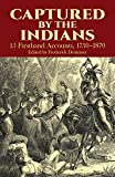 Astounding eyewitness accounts of Indian captivity by people who lived to tell the tale.Fifteen true adventures recount suffering and torture, bloody massacres, relentless pursuits, miraculous escapes, and adoption into India...