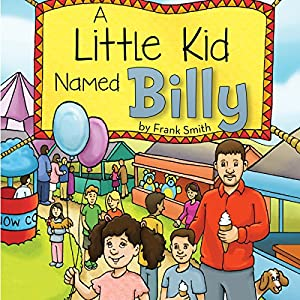 A Little Kid Named Billy Audiobook