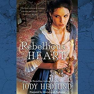 Rebellious Heart Audiobook