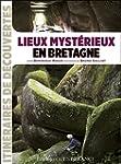 Lieux myst�rieux en Bretagne