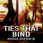 Ties That Bind | Anne Patrick