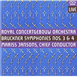 Anton Bruckner: Symphonies Nos. 3 & 4