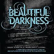 Beautiful Darkness | Kami Garcia, Margaret Stohl