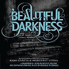 Beautiful Darkness   Livre audio Auteur(s) : Kami Garcia, Margaret Stohl Narrateur(s) : Kevin T. Collins