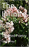 img - for The Infinite: Selected Poetry book / textbook / text book