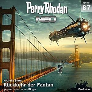 Rückkehr der Fantan (Perry Rhodan NEO 87) Hörbuch