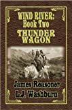 img - for Thunder Wagon (Wind River Book 2) book / textbook / text book