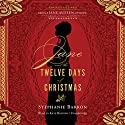 Jane and the Twelve Days of Christmas: Being a Jane Austen Mystery, Book 12 Audiobook by Stephanie Barron Narrated by Kate Reading
