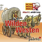 Albert E. erklärt den Wilden Westen (Ich weiß was) | Melle Siegfried