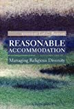 Reasonable Accommodation: Managing Religious Diversity