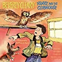 Henry and the Clubhouse Audiobook by Beverly Cleary Narrated by Neil Patrick Harris