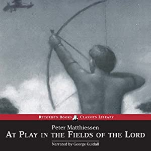 At Play in the Fields of the Lord | [Peter Matthiessen]
