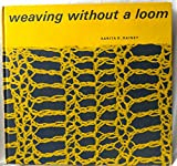 img - for Weaving Without a Loom book / textbook / text book