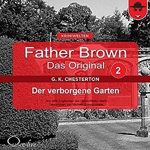 Der verborgene Garten (Father Brown - Das Original 2) Hörbuch