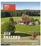 Die Fallers 2016: Die SWR Schwarzwald...