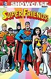 Showcase Presents: Super Friends Vol. 1