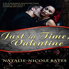 Just in Time, Valentine (       UNABRIDGED) by Natalie-Nicole Bates Narrated by Bailey Varness