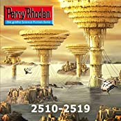 Perry Rhodan: Sammelband 12 (Perry Rhodan 2510-2519) | Hubert Haensel, Christian Montillon, Arndt Ellmer, Rainer Castor, Leo Lukas