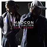 Don't Worry (feat. Ray Dalton) [Radio Version]