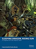 img - for Sleeping Dragon, Rising Sun: A Companion for In Her Majesty's Name (Osprey Wargames) book / textbook / text book