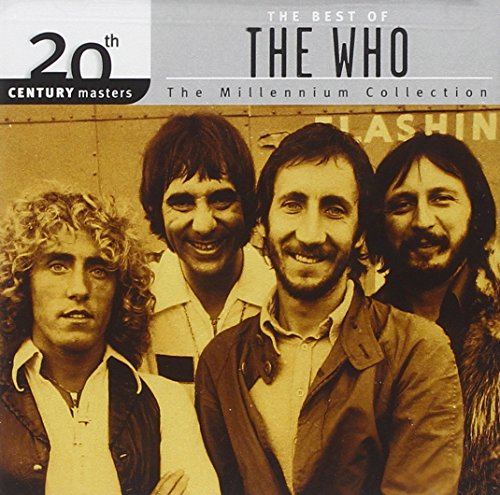 The Who - The Best Of The Who - 20th Century Masters - The Millennium Collection - Zortam Music